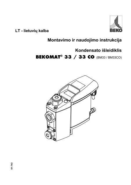 Montavimo ir naudojimo instrukcija Kondensato išleidiklis