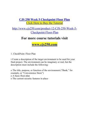 CJS 250 Week 5 Checkpoint Floor Plan