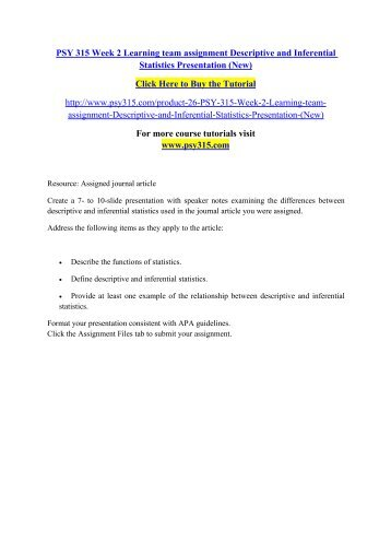 PSY 315 Week 2 Learning Team Assignment Descriptive And Inferential