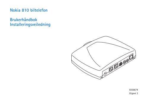 Nokia 810 biltelefon Brukerhåndbok Installeringsveiledning