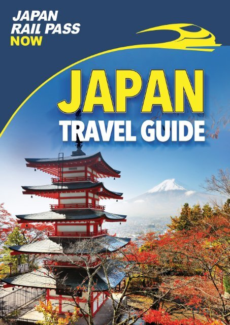 Japan Rail Pass Now Japan Travel Guide