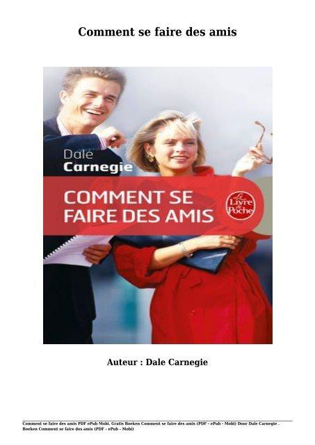 Comment Se Faire Des Amis Pdf : comment, faire, Gratis, Boeken, Comment, Faire, Mobi), Carnegie