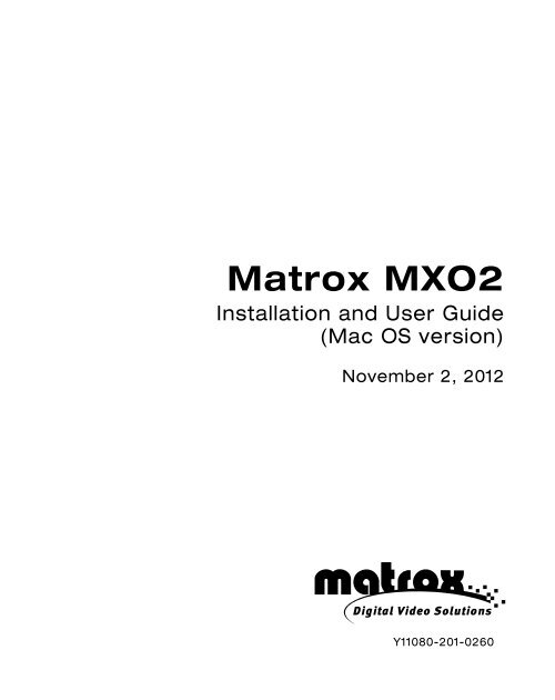 Matrox MXO2 Installation and User Guide