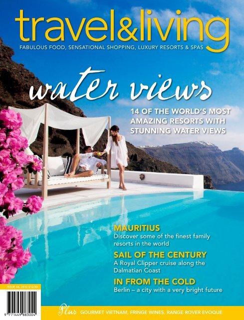 Travel Living Magazine Australia The Shore At Katathani