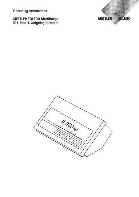 Operating instructions METTLER TOLEDO MultiRange ID1 Plus
