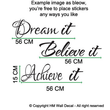 Dream It, Believe It, Achieve It Wall Quote Art Decal
