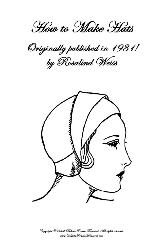 1931 Flapper Hat Patterns MILLINERY Book How to Make Blocked
