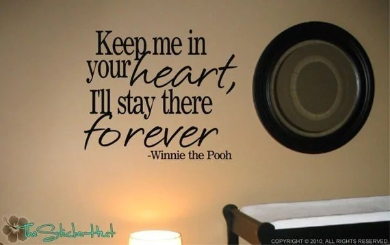 Keep Me in Your Heart I'll Stay There Forever Winnie the