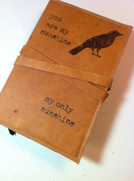you are my sunshine handprinted leather journal - inblue