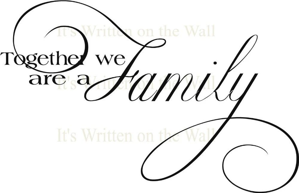 Together we are a family Vinyl lettering Wall Sayings See 61