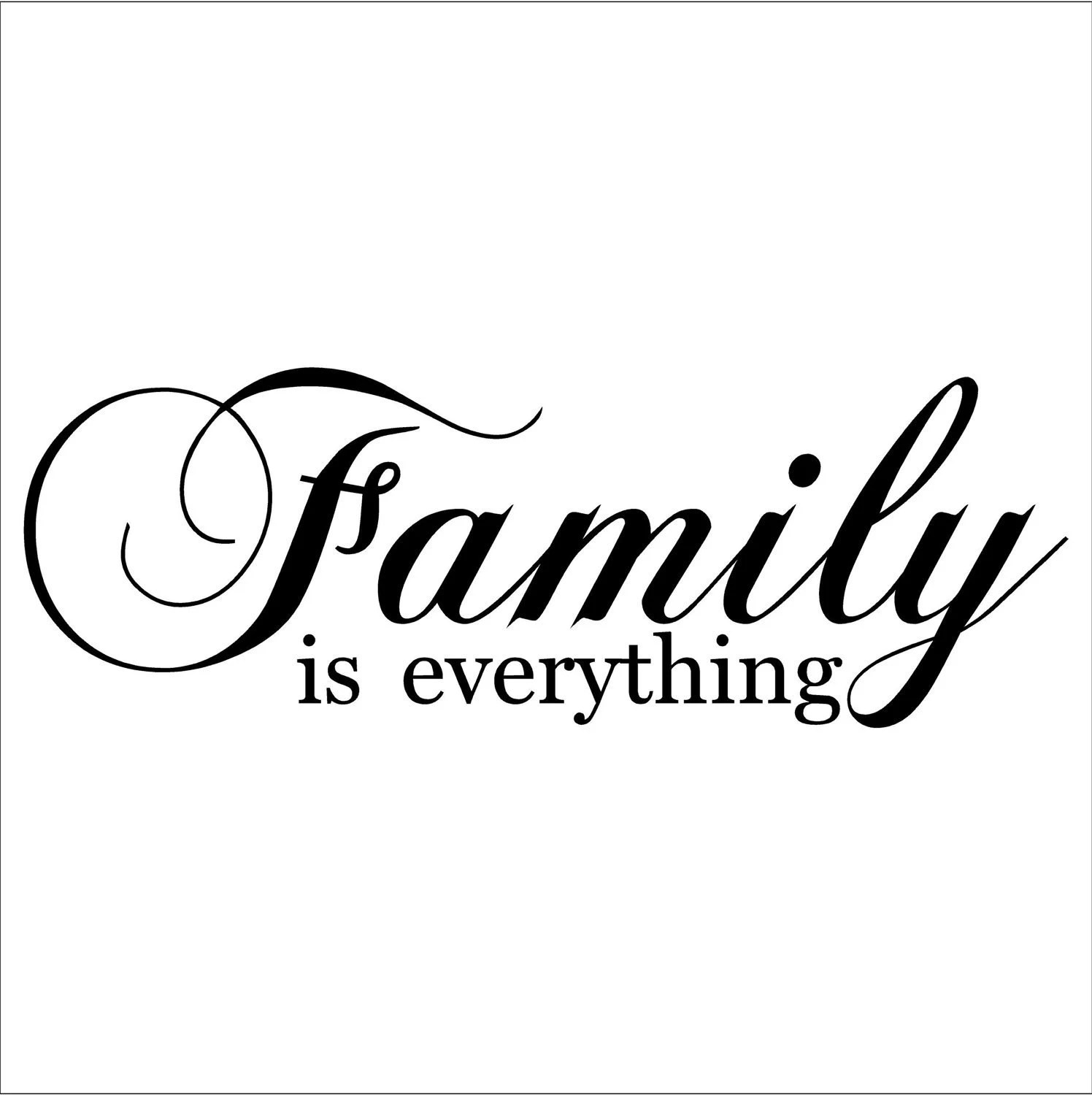 Family Is Everything vinyl lettering art decal by
