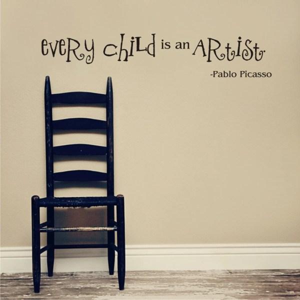 Child Artist Pablo Picasso Quote Vinyl