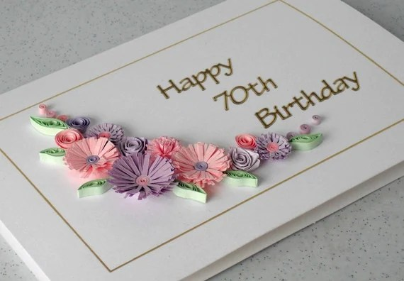 70th Birthday Card Quilling Flowers Handmade 18th 21st