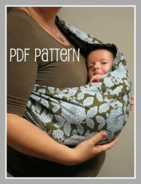 How To Make Baby Sling Free Pattern Pictures