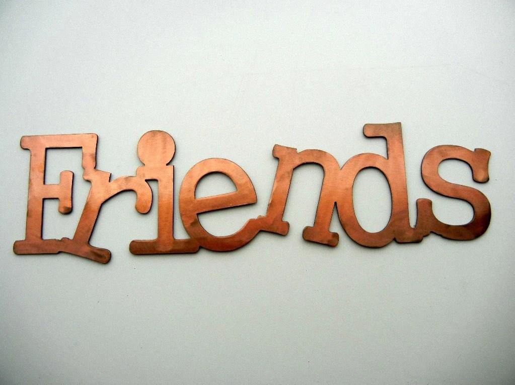 Friends Metal Word Art