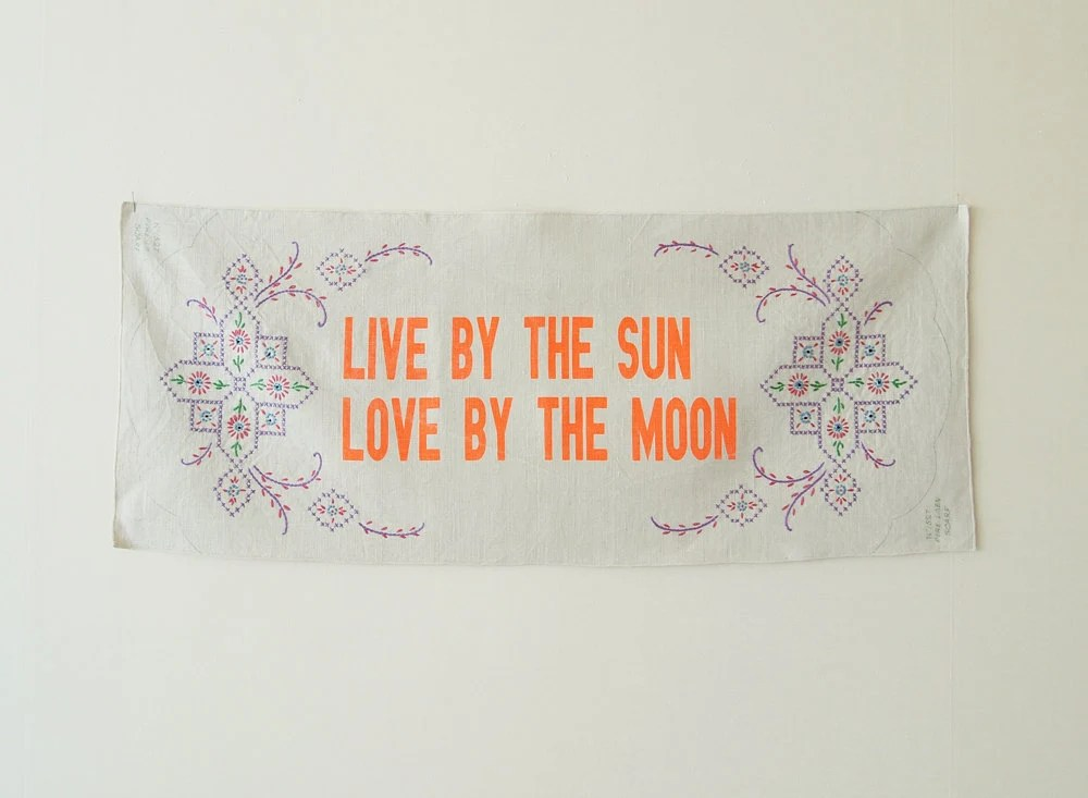 Download Wall Hanging : Live by the sun Love by the moon Flourescent