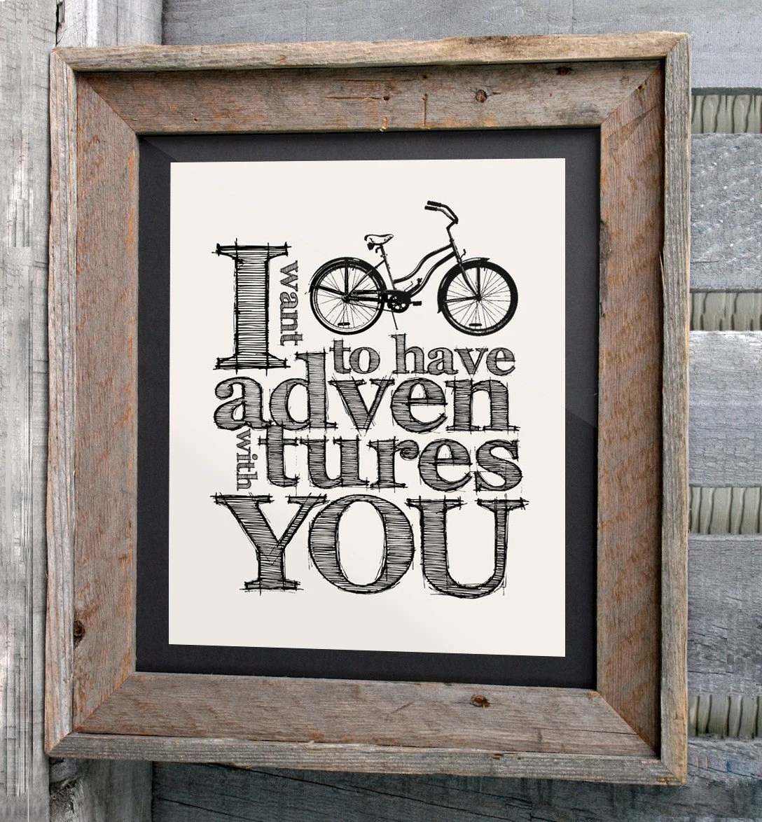 """Bicycle Art Poster - 16x20"""" - """"I want to have adventures with you"""" - Typographic Print"""