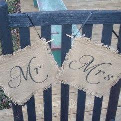 Mr And Mrs Chair Signs Behind The One Shot Burlap Wedding Sign Photo Prop Decoration