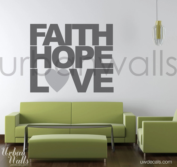 Vinyl Wall Decal Sticker Art Faith Hope & Love
