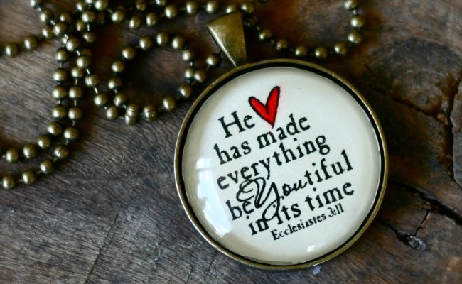 He Has Made Everything Beautiful In Its Time By Theadoptshoppe