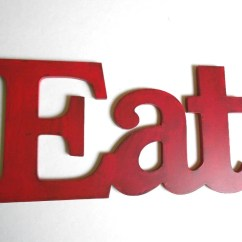 Red Kitchen Accessories Big Island Shabby Chic Eat Sign For Decor Pick Your Color
