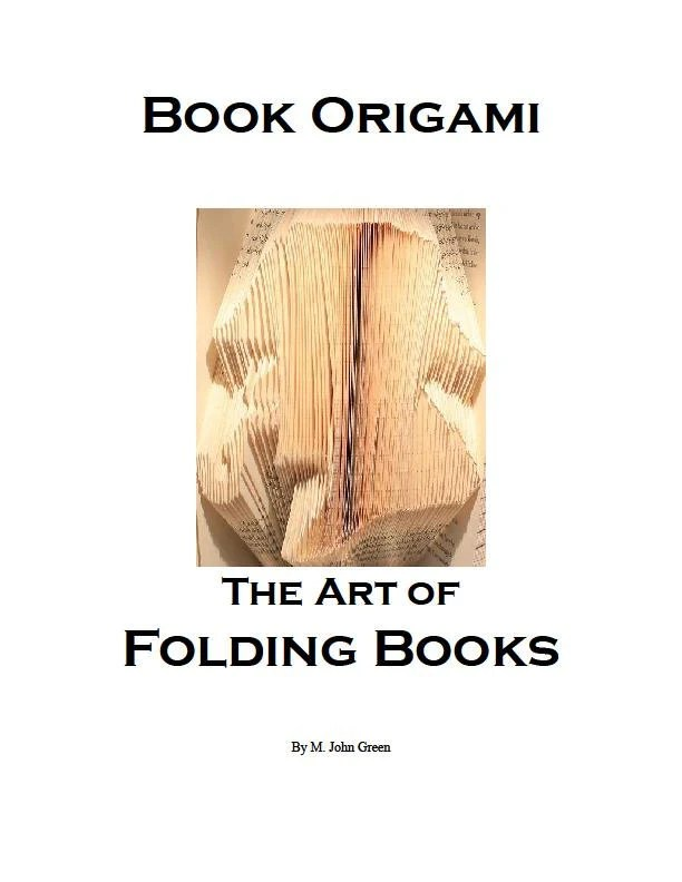 Book Origami The Art of Folding Books Instant Download by JoNomi