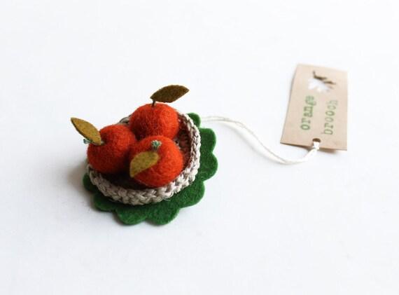 Orange Brooch - Felt Brooch - Christmas present. Woman accessorie