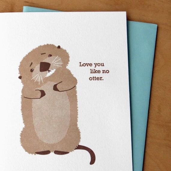 Love You Like No Otter Letterpress Card