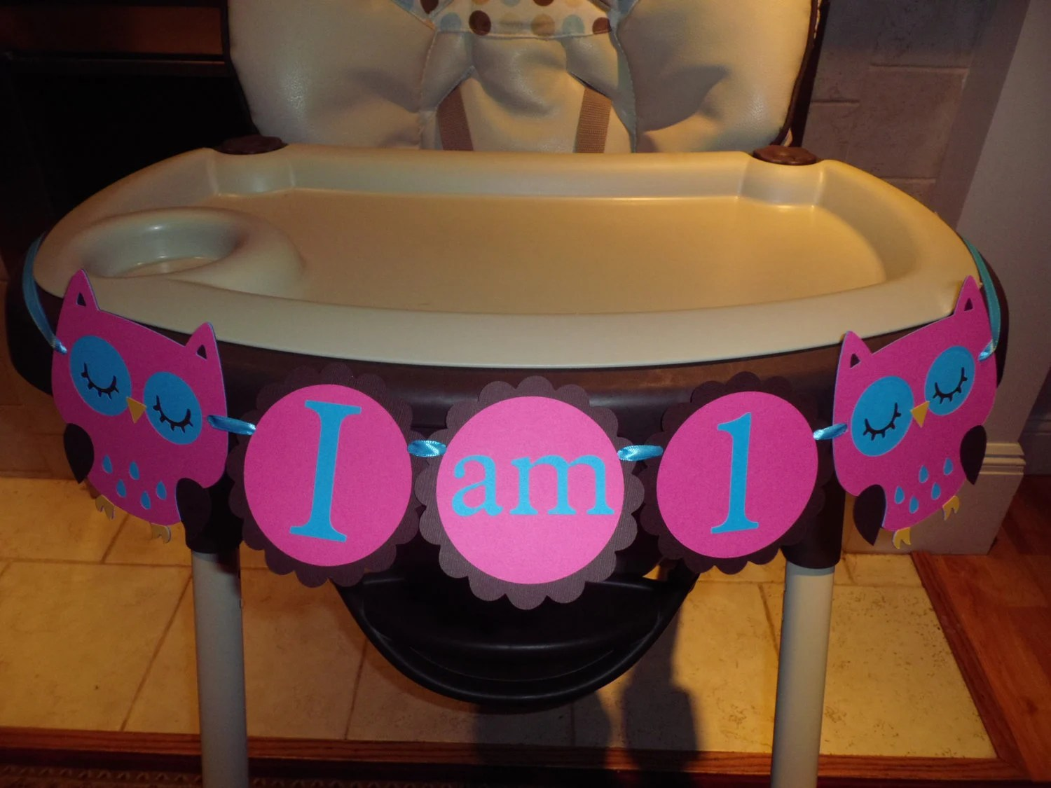 Owl High Chair Girl Owl High Chair Banner I Am 1 Hayley By