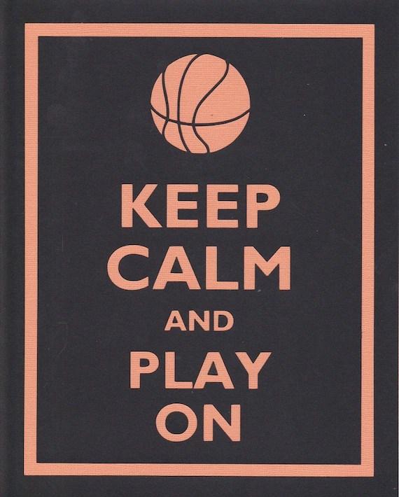 Keep Calm and Play On (Basketball) Graphic Wall Art