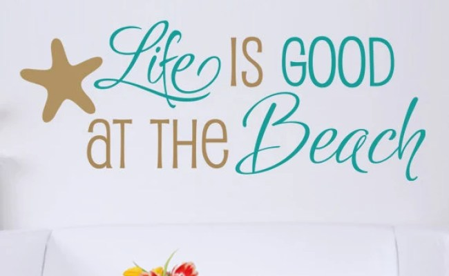 Items Similar To Life Is Good At The Beach Quote Vinyl