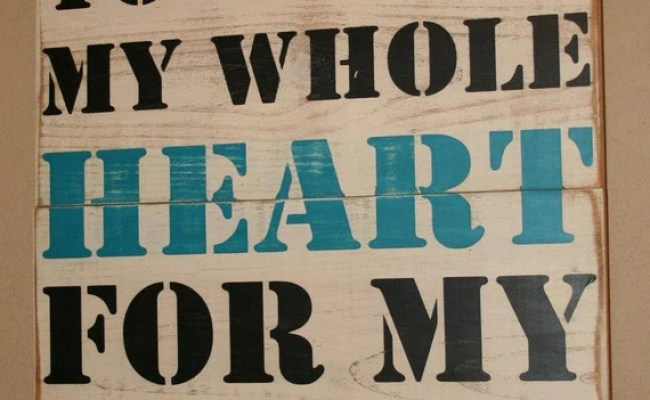 You Have My Whole Heart For My Whole Life Quote By