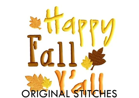 happy fall ' embroidery digitized