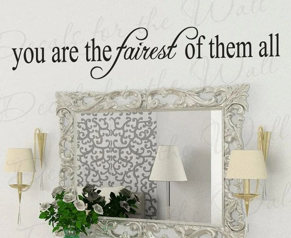 You Fairest Them All Inspirational Kid Beauty Bathroom Quote