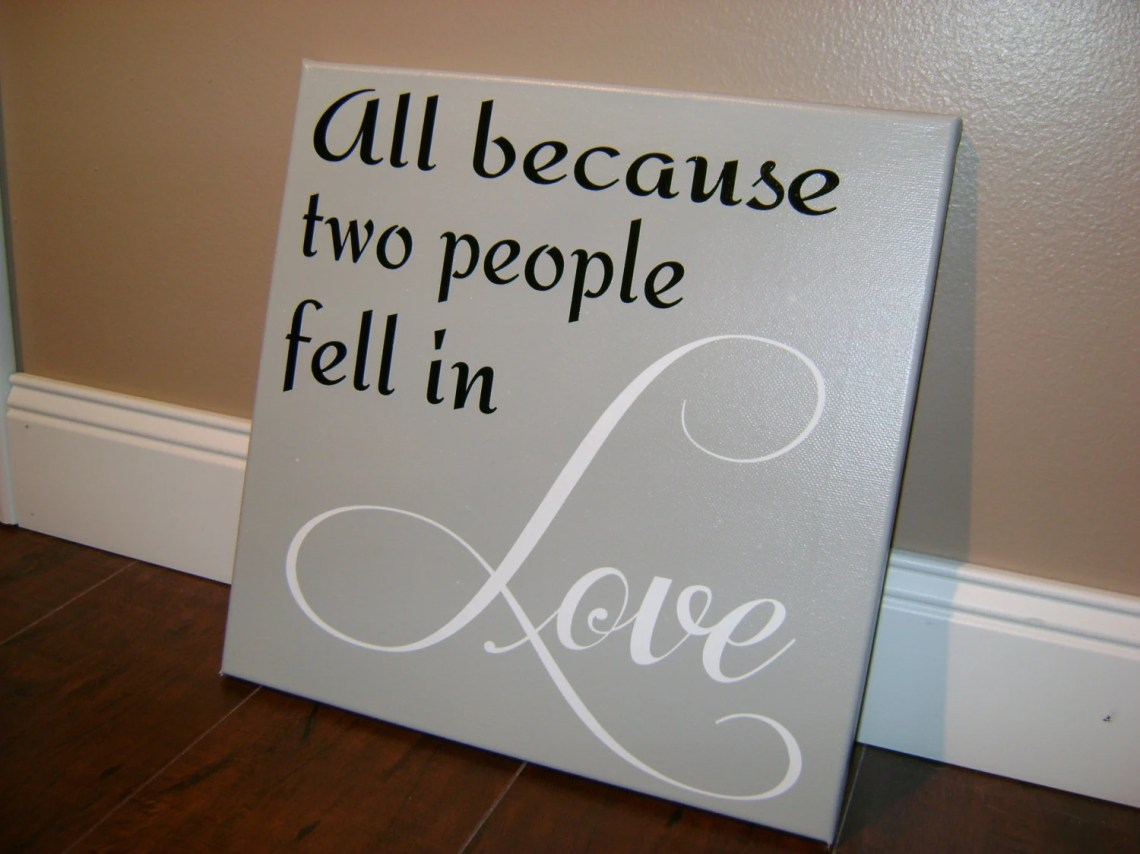 Download All Because Two People Fell In Love / Love Sign/ by ...