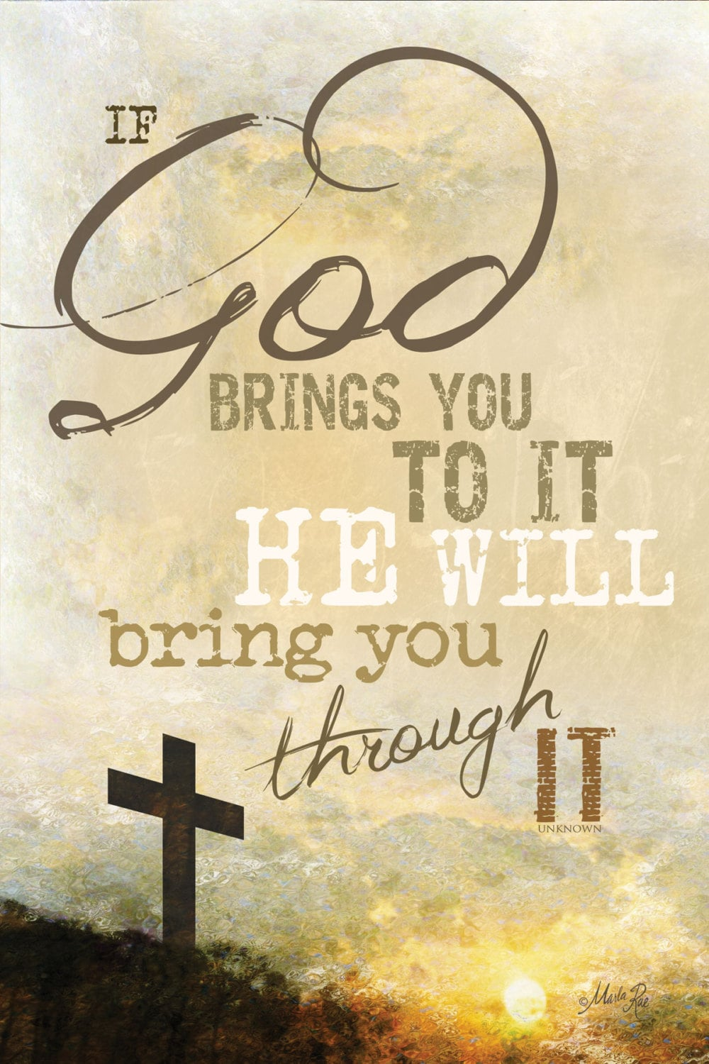 MA681 If God Brings you to it He will bring you through it