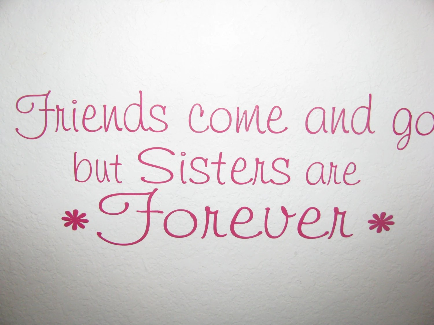 Sisters Forever Quotes Quotesgram