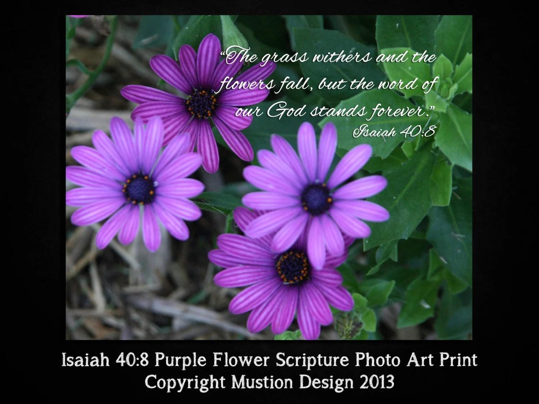 Items Similar To Isaiah 40 8 Purple Flower Scripture