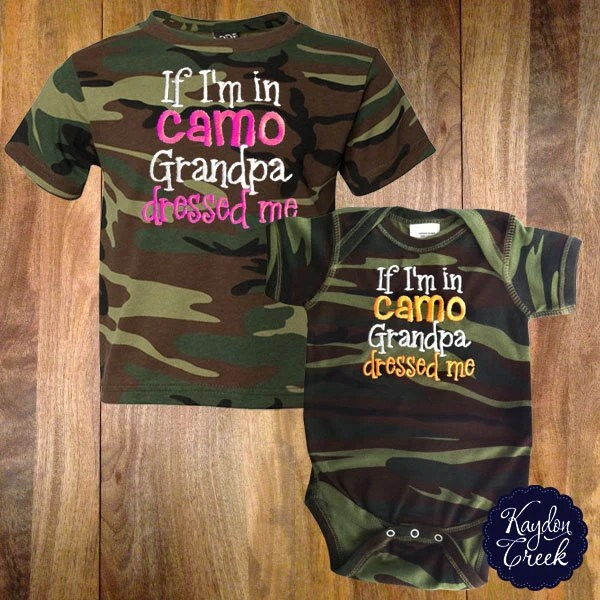 If Im in Camo Grandpa Dressed Camo Onesie or Toddler Tee