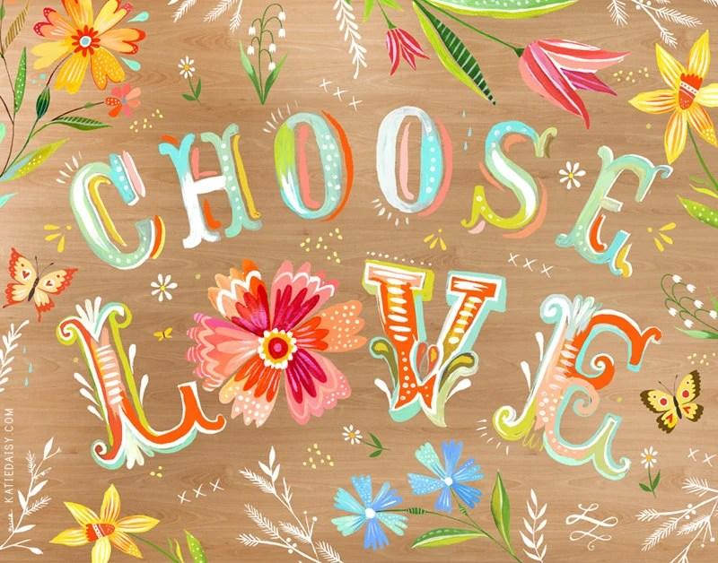 Choose Love  -   horizontal print
