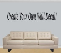Items similar to Design your own wall decal quote - Custom ...