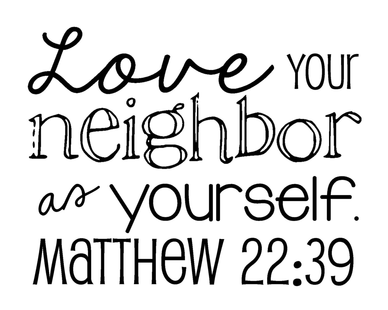 Items similar to Matthew 22:39 Love your neighbor as