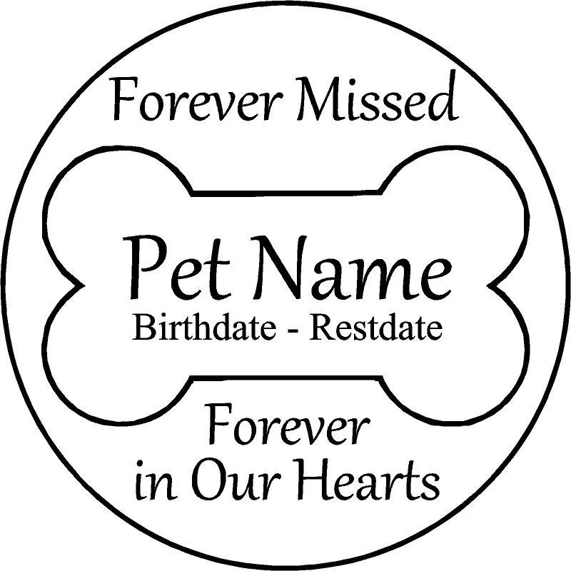 Engraved Pet Memorial 11 D 'Forever Missed Forever