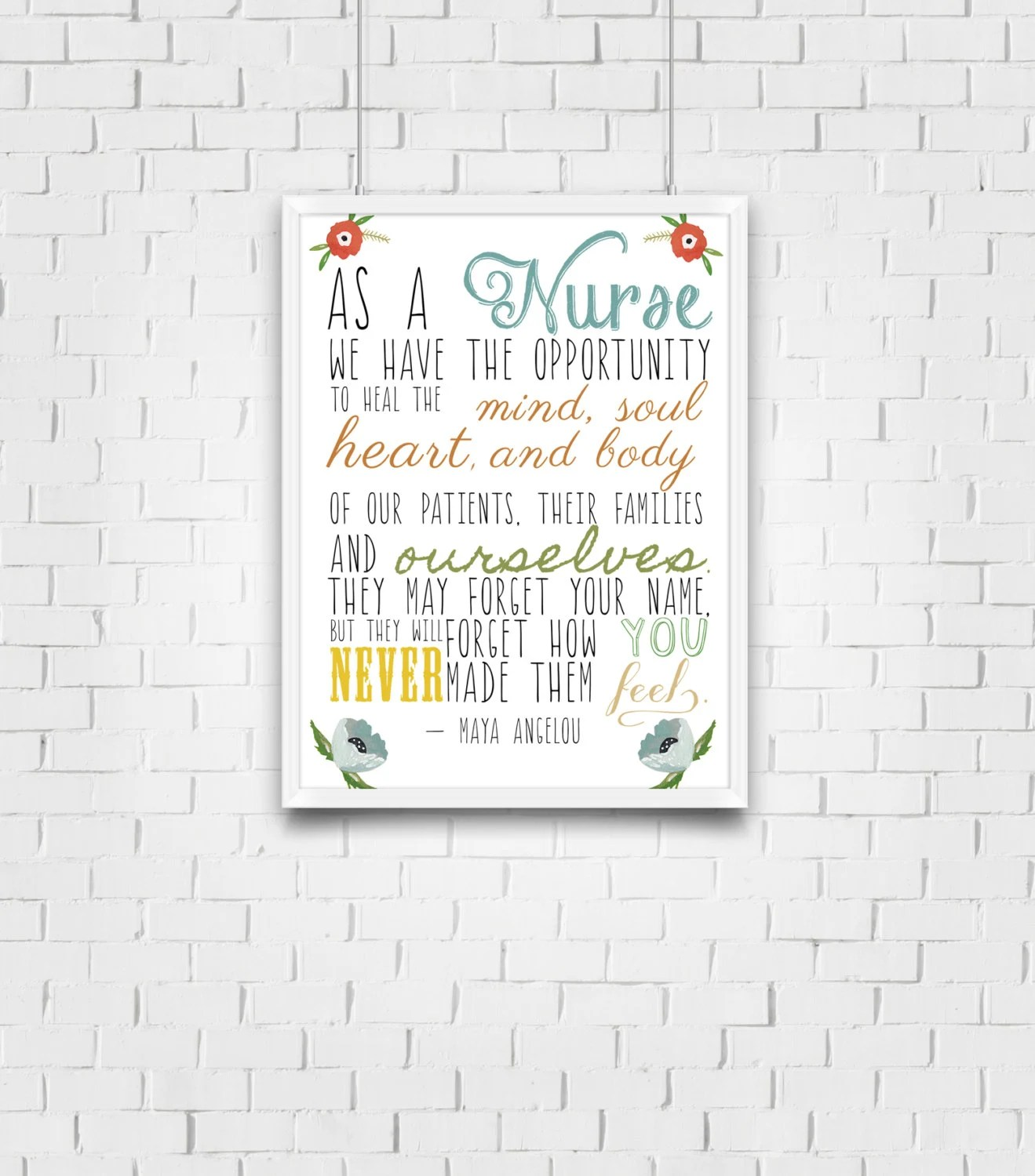Maya Angelou Quote Nursing Print Gift for by