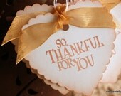 Autumn Thanksgiving Fall So Thankful For You  Heart Gift Tags Wedding Favor Tags - Set of 8 - HandmadeByGrace