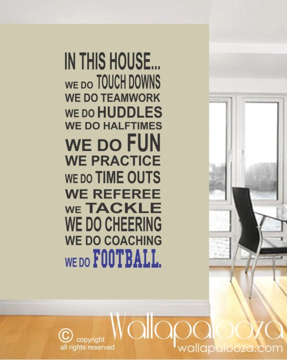 We Do Football Wall Quote Graphic