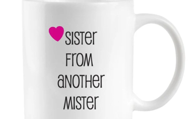 Sister Coffee Mug Best Friend Gift Friends Sisters