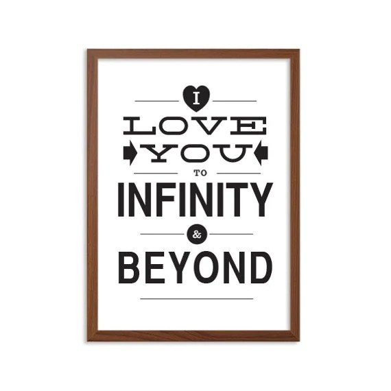 Items Similar To I Love You To Infinity & Beyond Poster