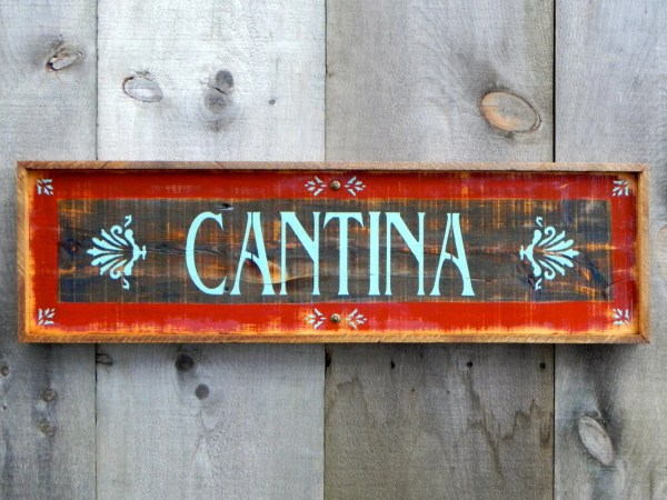 Cantina Sign Wood Signs Indoor And Outdoor