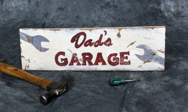 Dad' Garage Workshop Wooden Sign Handpainted Schumart